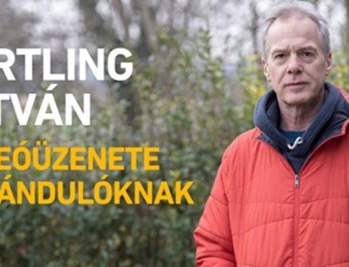 Hirtling István videóüzenete kirándulóknak