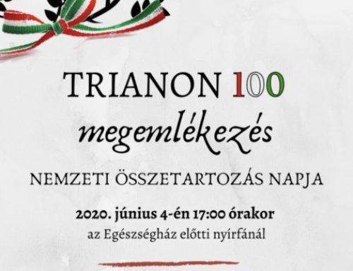 TRIANON 100 – Nemzeti összetartozás napja