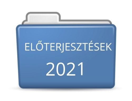 2021. évi előterjesztések