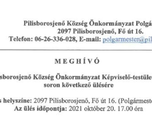Meghívó Pilisborosjenő Község Önkormányzat Képviselő-testületének 2021. október 20-án tartandó soron következő ülésére